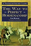 The Way to Perfect Horsemanship (Allen's Classic)