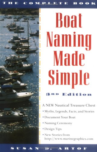 Boat Naming Made Simple: The Complete Book, 3rd Edition