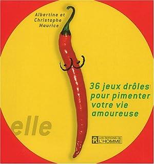 36 jeux drôles pour pimenter votre vie amoureuse : CD 1 : Lui, Maurice, Albertine