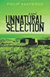 Unnatural Selection, Philip Eastwood, 1450209874