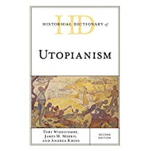 Historical Dictionary of Utopianism (Historical Dictionaries of Religions, Philosophies, and Movements Series)
