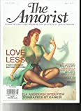 THE AMORIST MAGAZINE,ROWAN PELLING'S NEW MAGAZINE FOR DEVOTEES OF LOVE & PASSION