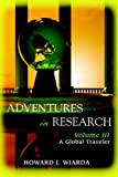 Adventures in Research, Howard Wiarda, 0595395384