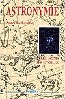 Astronymie : Les noms des étoiles par Le Boeuffle