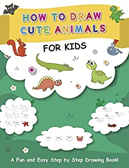 How To Draw Cute Animals For Kids A Fun And Easy Step By Step