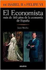 El Economista. Más de 160 años de la economía de España: De Isabel ...