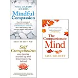 img - for Mindful Compassion, Self Compassion, The Compassionate Mind 3 Books Collection Set book / textbook / text book