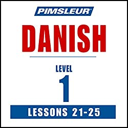 Pimsleur Danish Level 1 Lessons 21-25