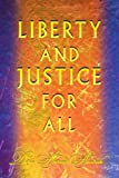 Liberty and Justice for All, Dina Abudaih, 0595354947