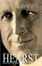 THE CHIEF: WILLIAM RANDOLPH HEARST - THE RISE AND FALL OF THE REAL CITIZEN KANE