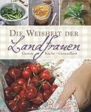 img - for Die Weisheit der Landfrauen book / textbook / text book