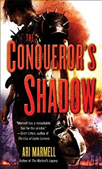 The Conqueror's Shadow by [Marmell, Ari]