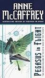 Pegasus in Flight, Anne McCaffrey, 0613072111