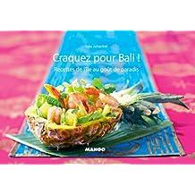 Craquez pour Bali ! (Craquez...) (French Edition)
