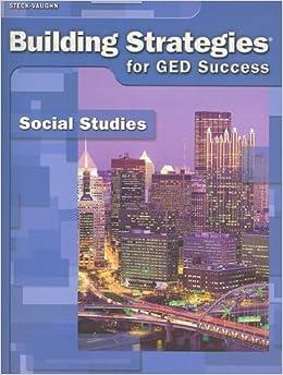 Steck-Vaughn Building Strategies: Student Workbook Grades 9 - UP Social Studies