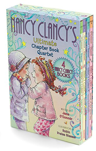 Fancy Nancy: Nancy Clancy's Ultimate Chapter Book Quartet: Books 1 through 4 - Fancy Nancy Series