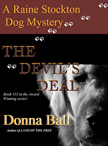 The Devil's Deal (A Raine Stockton Dog Mystery Book 13)