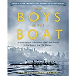 The Boys in the Boat (Young Readers Adaptation): The True Story of an American Team's Epic Journey to Win Gold at the 1936 Olympics | Daniel James Brown