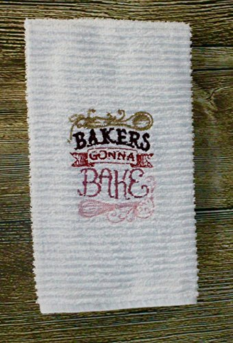 Terry Baker (Kitchen Towel- Bakers Gonna Bake- Embroidered- Terry Cloth Towel)