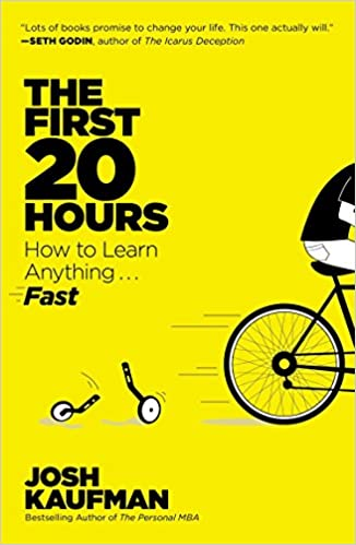 Image result for The First 20 Hours: How to Learn Anything ... Fast