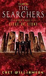 Searchers, Book Three: Siege of Stone (The Searchers, No 3)