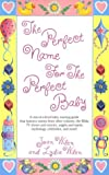 The Perfect Name for the Perfect Baby, Joan Wilen and Lydia Wilen, 044990654X