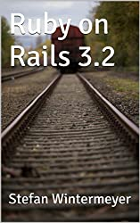 Ruby on Rails 3.2 - Step by Step (English Edition)