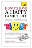 img - for Have a Happy Family Life: Teach Yourself by Suzie Hayman (2012-10-26) book / textbook / text book