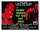 Reproduction of a poster presenting - Children Shouldnt Play With Dead Things 02 - Poster Print Buy Online