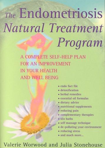 The Endometriosis Natural Treatment Program: A Complete Self-help ...