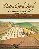 Unto a Good Land, Volume 2, David Edwin Harrell and Edwin S. Gaustad, 0802829457