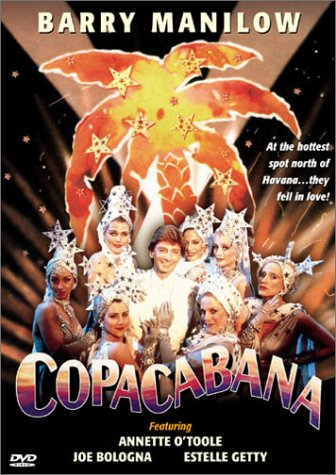 Copacabana by DICK CLARK PRODUCTIONS