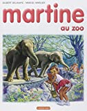 img - for Martine, num ro 13 : Martine au Zoo (French Edition) book / textbook / text book