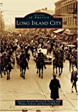 Long Island City, Thomas Jackson and Greater Astoria Historical Society Staff, 0738536660