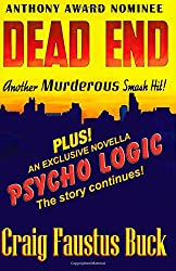 Dead End / Psycho Logic: The Anthony Award nominated short story and the novella it spawned