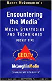 Encountering the Media : Media Strategies and Techniques, McLoughlin, Barry J., 1886712123