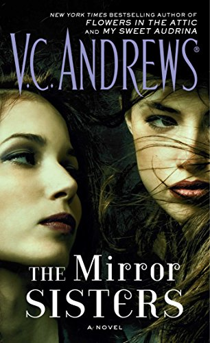 The Mirror Sisters: A Novel by [Andrews, V.C.]