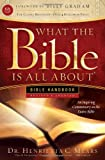 What the Bible Is All About Handbook-Revised-KJV Edition: Bible Handbooks - An Inspired Commentary on the Entire Bible