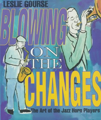 Blowing on the Changes (Art of Jazz) PDF