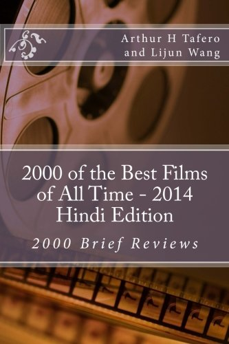 2000 of the Best Films of All Time - 2014 Hindi Edition: 2000 Brief Reviews pdf epub