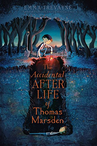 Image result for the accidental afterlife of thomas marsden when does it take place