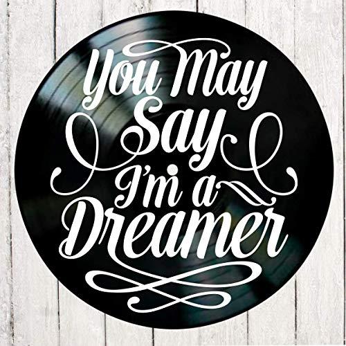 You May Say I