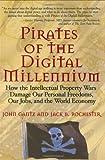 Pirates of the Digital Millennium, John Gantz and Jack Rochester, 0131463152