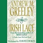 Irish Lace: Nuala Anne McGrail, Book 2 | Andrew M. Greeley