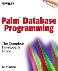 Palm Database Programming: The Complete Developer's Guide