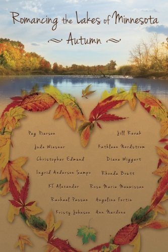 Romancing the Lakes of Minnesota ~ Autumn (Volume 2)