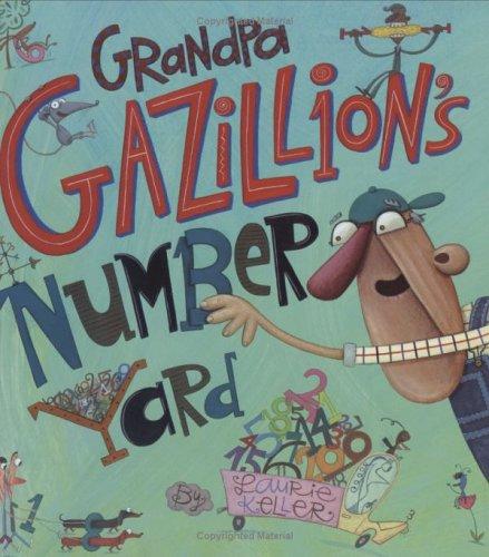 Grandpa Gazillion's Number Yard pdf
