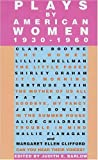 Plays by American Women, 1930-1960, Clare Boothe Luce and Lillian Hellman, 1557831645