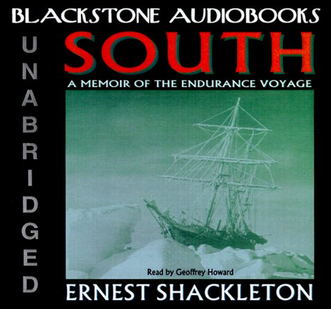 South: A Memoir of the Endurance Voyage by Blackstone Audio Inc