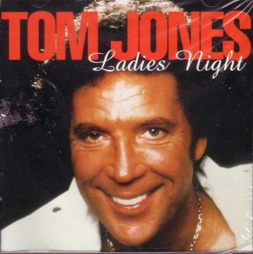 Tom Jones - Ladies Night - Zortam Music